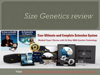Size Genetics review Increase  penis  size-boost  sexual stamina and confidence.