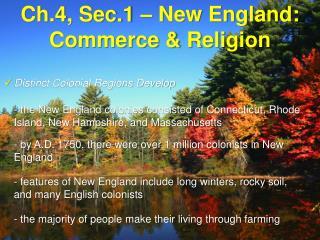 Ch.4, Sec.1 – New England: Commerce & Religion