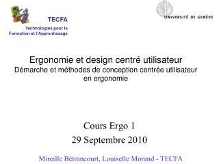Cours  Ergo  1 29 Septembre 2010