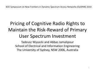 Pricing of Cognitive Radio Rights to Maintain the Risk-Reward of Primary User Spectrum Investment