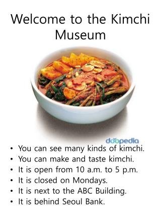 Welcome to the  Kimchi  Museum