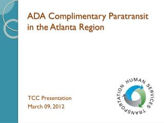 ADA Complimentary Paratransit in the Atlanta Region
