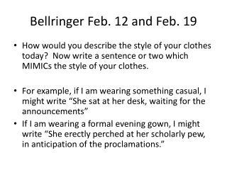 Bellringer Feb. 12 and Feb. 19