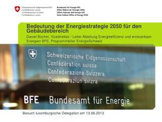 Besuch luxemburgische Delegation am 13.06.2013