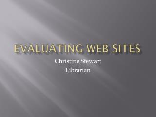Evaluating Web Sites