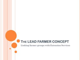 The LEAD FARMER CONCEPT