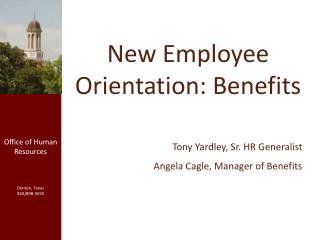New Employee Orientation: Benefits