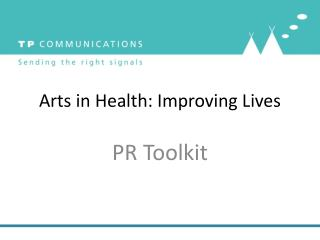 Arts in Health: Improving Lives