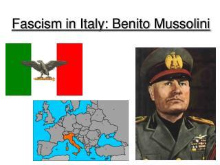 Fascism in Italy: Benito Mussolini