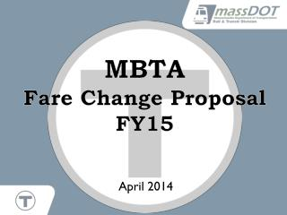 MBTA  Fare Change Proposal FY15
