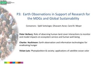 P3:  Earth Observations in Support of Research for the MDGs and Global Sustainability