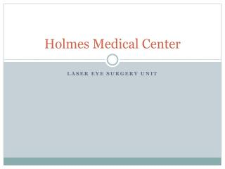 Holmes Medical Center