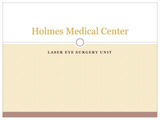 Holmes Medical Center