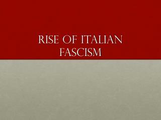 Rise of Italian Fascism