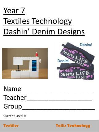 Textiles                                   Tallis  Technology