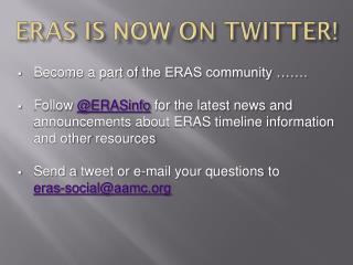 ERAS IS  NOW  ON TWITTER!