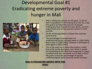 Developmental Goal #1 Eradicating extreme poverty and hunger in Mali