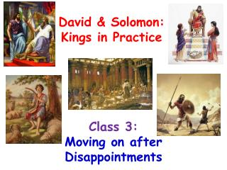 Class 3:       Moving on after Disappointments