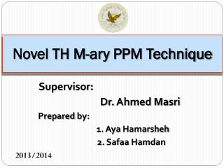 Novel TH M- ary  PPM Technique