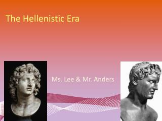 The Hellenistic Era