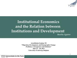 Institutional Economics  and  the Relation between  Institutions  and Development