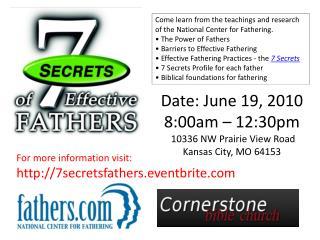 Date: June 19 ,  2010 8:00am – 12:30pm  10336 NW Prairie View Road Kansas City, MO 64153