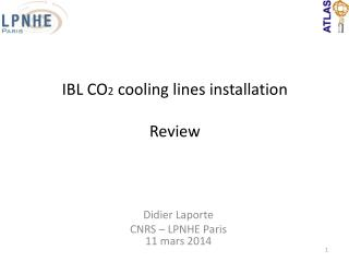 IBL CO 2 c ooling lines installation Review
