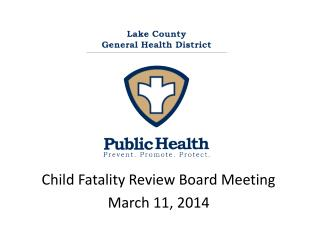 Child Fatality Review Board Meeting March 11, 2014