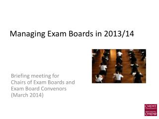 Managing Exam Boards in 2013/14