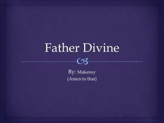 Father Divine