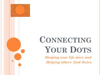 Connecting Your Dots