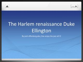 The Harlem renaissance Duke Ellington
