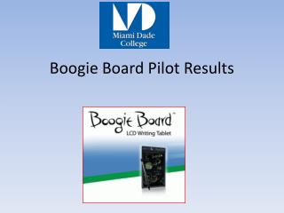 Boogie Board Pilot Results