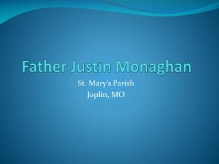 Father Justin Monaghan