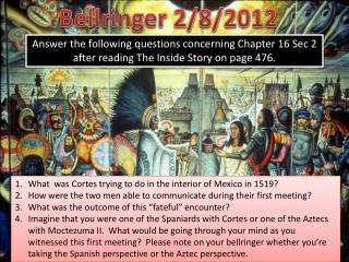 Bellringer 2/8/2012