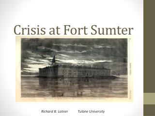 Crisis at Fort Sumter