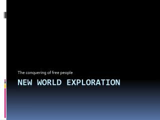 New World Exploration