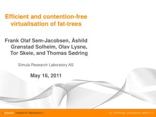 Efficient and contention-free  virtualisation  of fat-trees