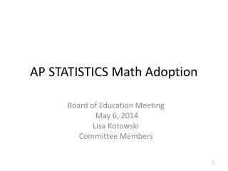 AP STATISTICS Math Adoption
