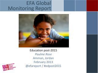 Education post-2015 Pauline Rose Amman, Jordan February 2013 @ efareport  / #edpost2015