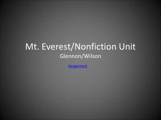 Mt. Everest/Nonfiction Unit Glennon/Wilson