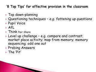 �8 Top Tips� for effective  p rovision in the classroom