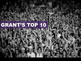 GRANT'S TOP 10