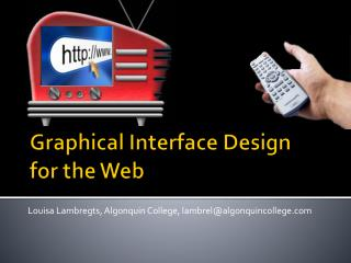 Graphical Interface Design for the Web