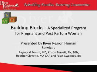 Building Blocks -  A Specialized Program for Pregnant and Post Partum Woman