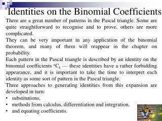 Identities on the Binomial Coefficients