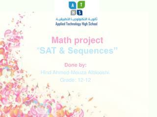 "Math project "" SAT &  Sequences"""
