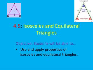 4.5 :  Isosceles and Equilateral Triangles