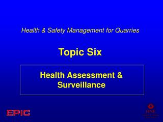 Health Assessment  Surveillance