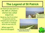 The Legend of St Patrick